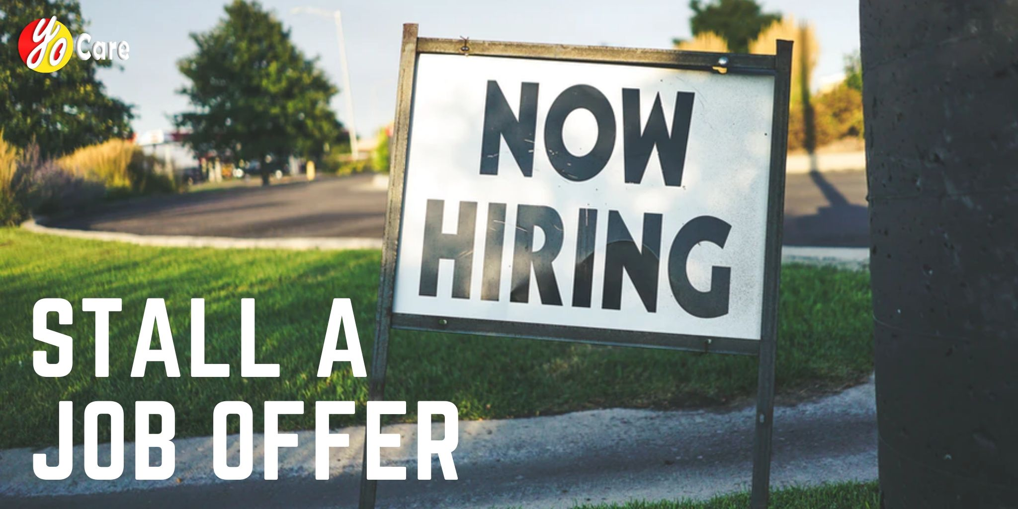 How to stall a job offer while waiting for another - Youth ...